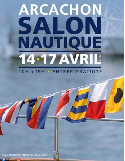 Salon nautique arcachon 2017 for Salons nautiques